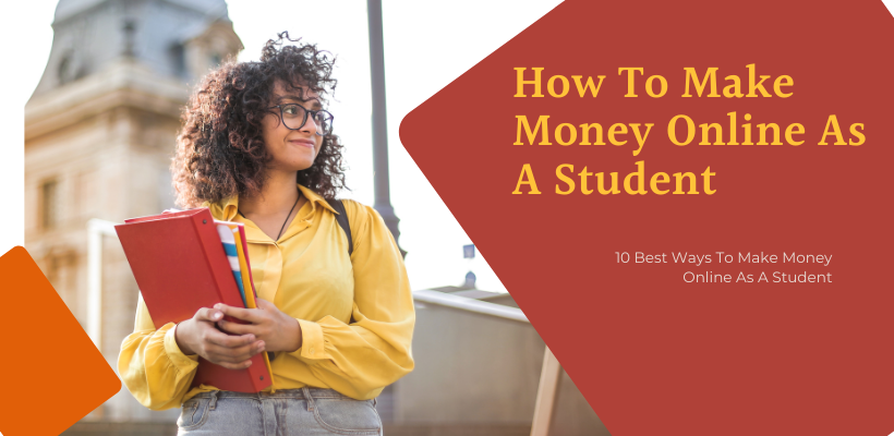 How ToMake Money Online As A Student